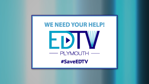 EDTV needs your help!
